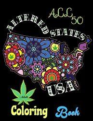 All 50 Altered States USA Adult Coloring Book: Celebrating Hemp CBD Legal in America Mandala Marijuana Design