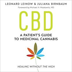 CBD: A Patient's Guide to Medicinal Cannabis – Healing Without the High