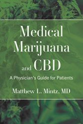 Medical Marijuana and CBD: A Physician's Guide for Patients