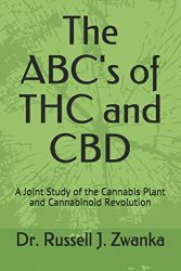 The ABC's of THC and CBD: A Joint Study of the Cannabis Plant and Cannabinoid Revolution